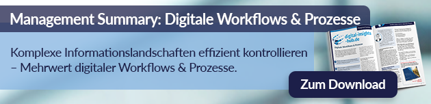 Zur Management Summary Digitale Workflows und Prozesse
